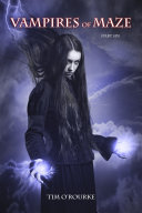 Vampires Of Maze Part Six