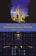 Every Pilgrim s Guide to England s Holy Places