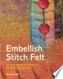 Embellish, Stitch, Felt
