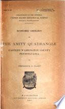Economic Geology of the Amity Quadrangle, Eastern Washington County, Pennsylvania