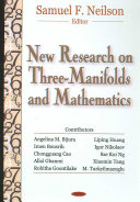 New Research on Three manifolds and Mathematics