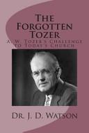 The Forgotten Tozer