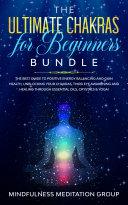 The Ultimate Chakras for Beginners Bundle Pdf/ePub eBook