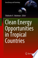 Clean Energy Opportunities in Tropical Countries