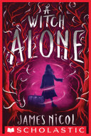 A Witch Alone The Apprentice Witch 2