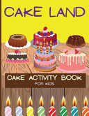 Cake Activity Book for Kids