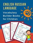 English Russian Language Vocabulary Builder Books for Children