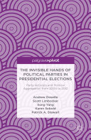 The Invisible Hands of Political Parties in Presidential Elections: Party Activists and Political Aggregation from 2004 to 2012 Pdf/ePub eBook