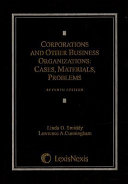Corporations and other business organizations: cases, materials, ...