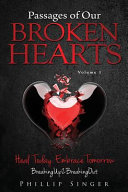 Passages of Our Broken Hearts