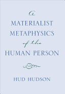 A Materialist Metaphysics of the Human Person