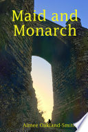Maid and Monarch Book