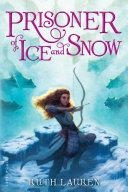 Prisoner of Ice and Snow [Pdf/ePub] eBook