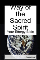 Way of the Sacred Spirit   Your Energy Bible