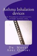 Asthma Inhalation Devices Book
