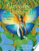 Already a Butterfly