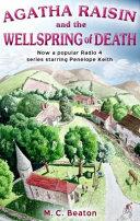 Agatha Raisin and the Wellspring of Death