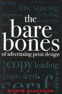 The Bare Bones of Advertising Print Design