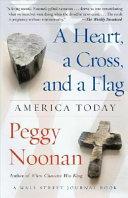 A Heart, a Cross, and a Flag