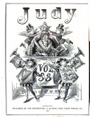 Judy, or, The London serio-comic journal, ed. by C.H. Ross