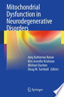 Mitochondrial Dysfunction In Neurodegenerative Disorders Book PDF