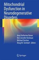 Mitochondrial Dysfunction in Neurodegenerative Disorders Pdf/ePub eBook