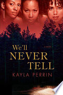 We ll Never Tell