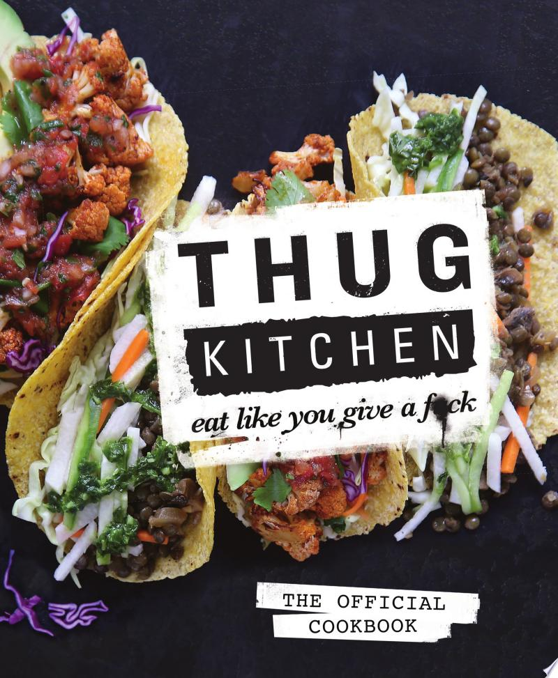 Thug Kitchen: The Official Cookbook image