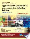 Proceedings of International Seminar on Application of Communication and Information Technology in Library