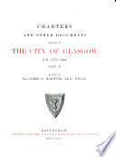 Charters and Other Documents Relating to the City of Glasgow      pt  I II  A  D  1175 1649