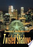 Twisted Shadows Book