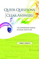 Queer Questions, Clear Answers: The Contemporary Debates on Sexual ...