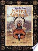 Symbols of Native America Book PDF