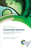 Sustainable Solvents Book