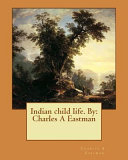 Indian Child Life  by