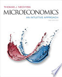 Cover of Microeconomics: An Intuitive Approach