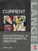 CURRENT Occupational & Environmental Medicine: Fourth Edition