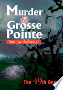 Murder In Grosse Pointe PDF