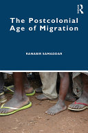 Pdf The Postcolonial Age of Migration Telecharger