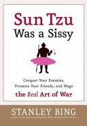 Sun Tzu Was a Sissy