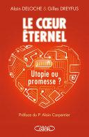 Le coeur éternel - Utopie ou promesse ?