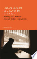 Urban Muslim Migrants in Istanbul