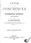 La Voz De La Conciencia Fotograf As Escritas Coleccion De Ejemplos Morales Adornada Con Preciosas L Minas