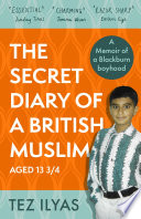 The Secret Diary of a British Muslim Aged 13 3 4 Book