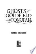 Ghosts of Goldfield and Tonopah Book