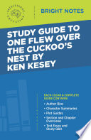 Study Guide to One Flew Over the Cuckoo   s Nest by Ken Kesey