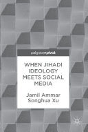 When Jihadi Ideology Meets Social Media - Seite 12