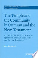 The Temple And The Community In Qumran And The New Testament Book