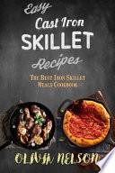 Easy Cast Iron Skillet Recipes