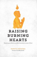 Raising Burning Hearts